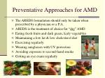 preventative approaches for amd1