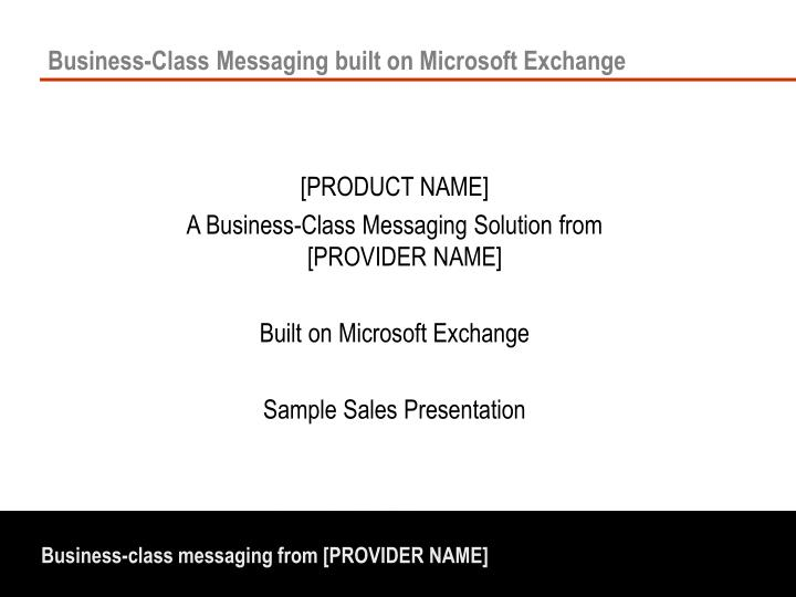 business class messaging built on microsoft exchange n.