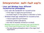 interpretation multi fault exp ts