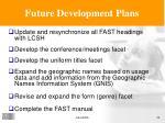 future development plans