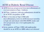 acei in diabetic renal disease