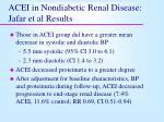 acei in nondiabetic renal disease jafar et al results