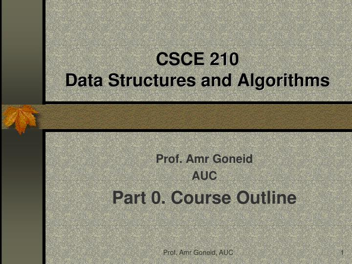 csce 210 data structures and algorithms n.