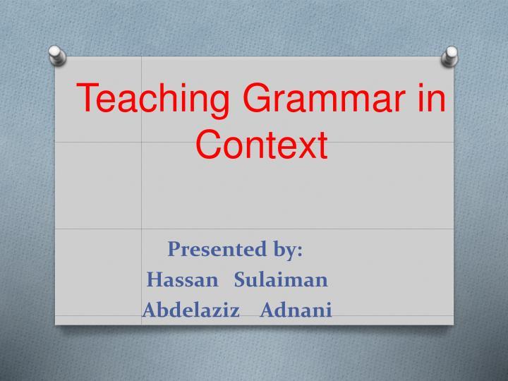 teaching grammar in context n.