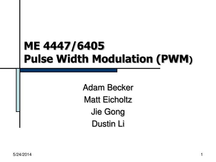 me 4447 6405 pulse width modulation pwm n.