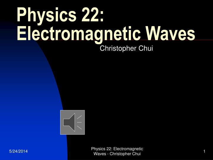 physics 22 electromagnetic waves n.