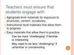 teachers must ensure that students engage with
