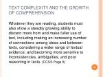 text complexity and the growth of comprehension