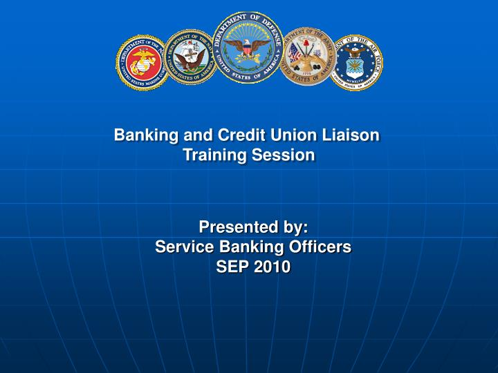 presented by service banking officers sep 2010 n.