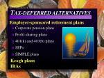 t ax deferred alternatives