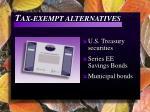 t ax exempt alternatives
