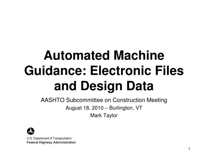 automated machine guidance electronic files and design data n.