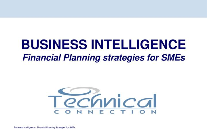 Business intelligence financial planning strategies for smes