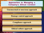 approaches to managing a company s ethical conduct
