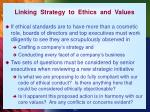 linking strategy to ethics and values