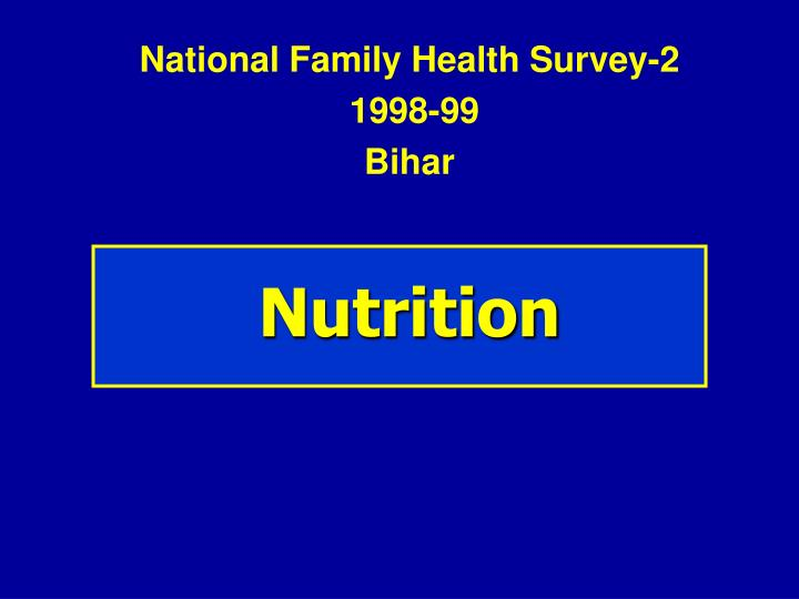 national family health survey 2 1998 99 bihar n.