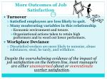 more outcomes of job satisfaction