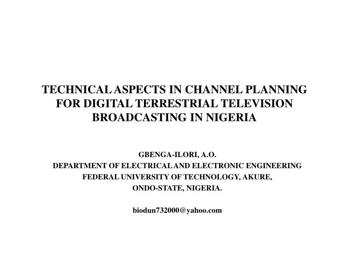technical aspects in channel planning for digital terrestrial television broadcasting in nigeria n.