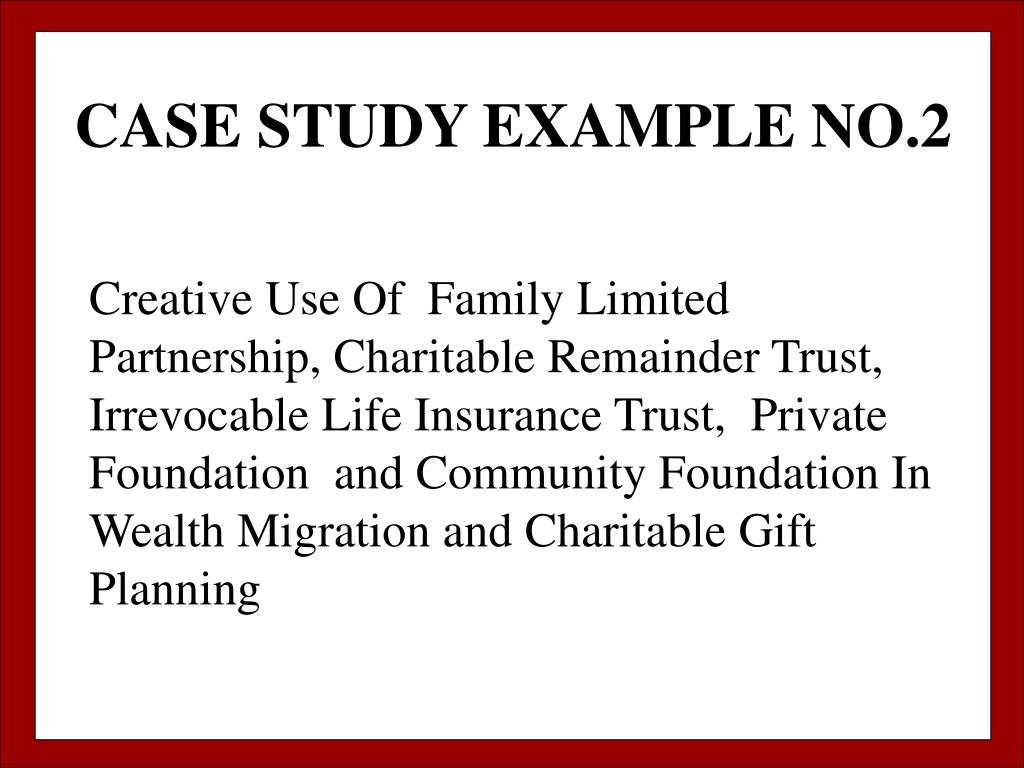 CASE STUDY EXAMPLE NO.2