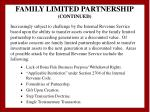 family limited partnership continued