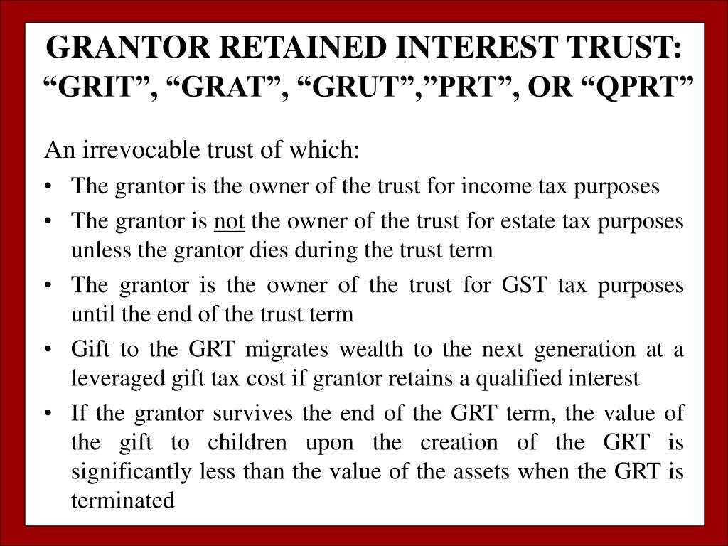 GRANTOR RETAINED INTEREST TRUST: