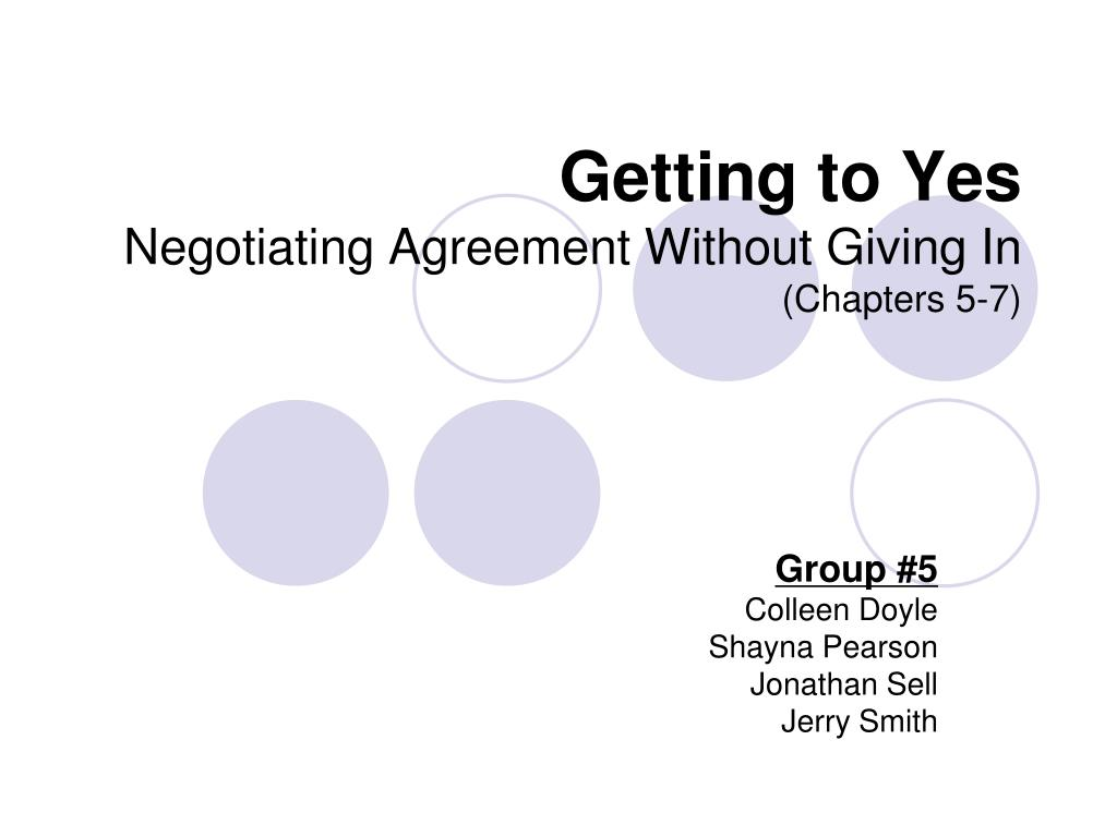 Ppt Getting To Yes Negotiating Agreement Without Giving In