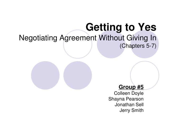 getting to yes negotiating agreement without giving in chapters 5 7 n.