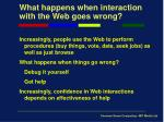 what happens when interaction with the web goes wrong