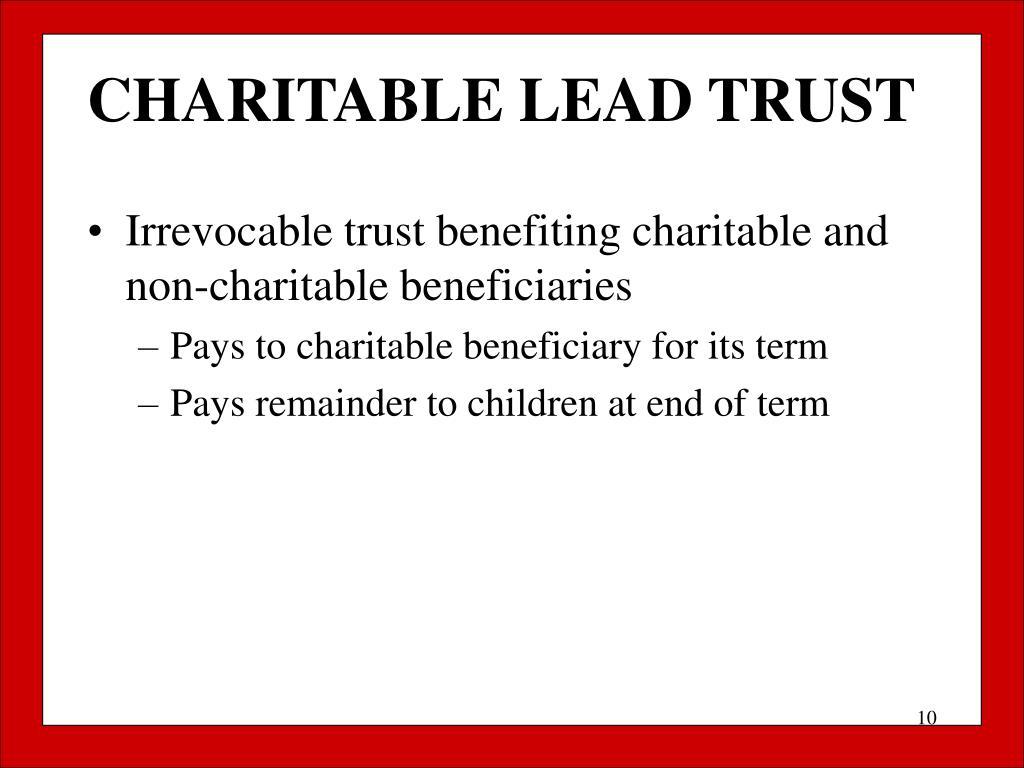 CHARITABLE LEAD TRUST