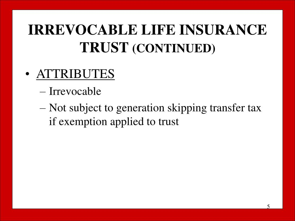 IRREVOCABLE LIFE INSURANCE TRUST