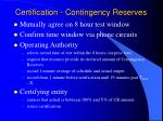 certification contingency reserves