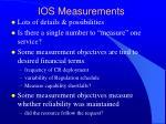 ios measurements