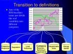 transition to definitions