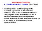 innovative practices 4 flexible workload program san diego