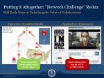 putting it altogether network challenge redux