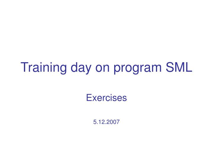training day on program sml n.