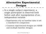 alternative experimental designs4