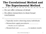 the correlational method and the experimental method