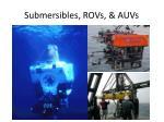 submersibles rovs auvs