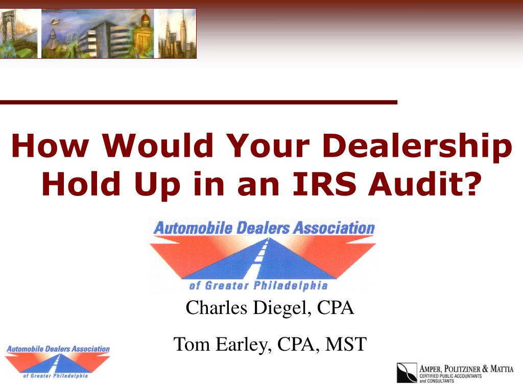 how would your dealership hold up in an irs audit l.