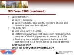 irs form 8300 continued