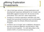 mining exploration investments