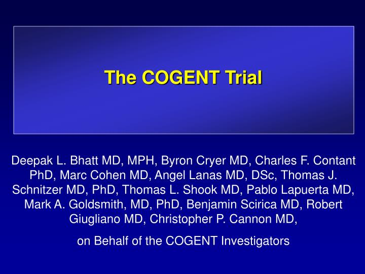 the cogent trial n.