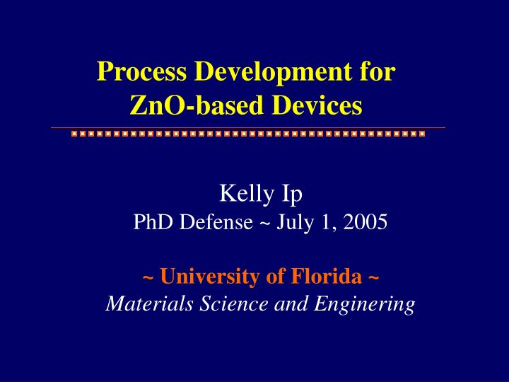 process development for zno based devices n.
