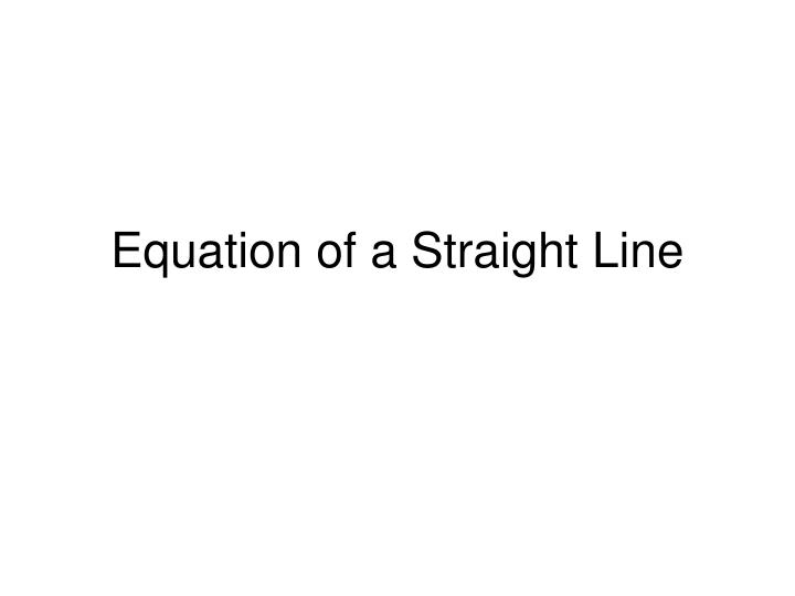 equation of a straight line n.