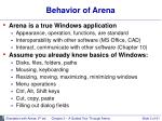behavior of arena