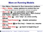 more on running models