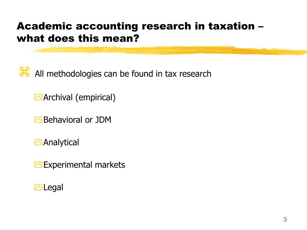 Academic accounting research in taxation – what does this mean?