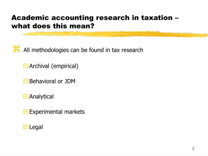 Academic accounting research in taxation what does this mean