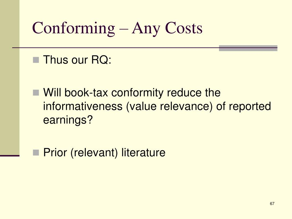 Conforming – Any Costs
